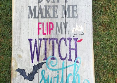Dont-make-me-flip-my-witch-switch-1