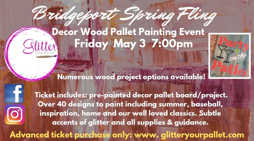Spring Fling in Bridgeport – Hosted by Lynn Liskiewicz – Open To The Public