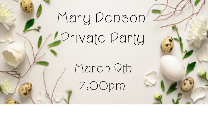 Mary Denson – Private Party