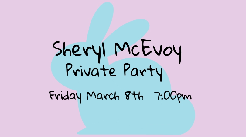Sheryl McEvoy – Private Party