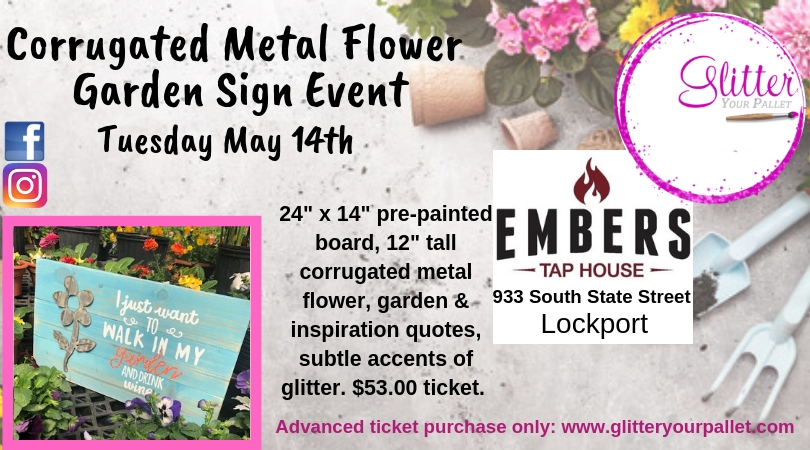 Corrugated Metal Flower Garden Sign, Embers Tap House, Lockport – Open To The Public