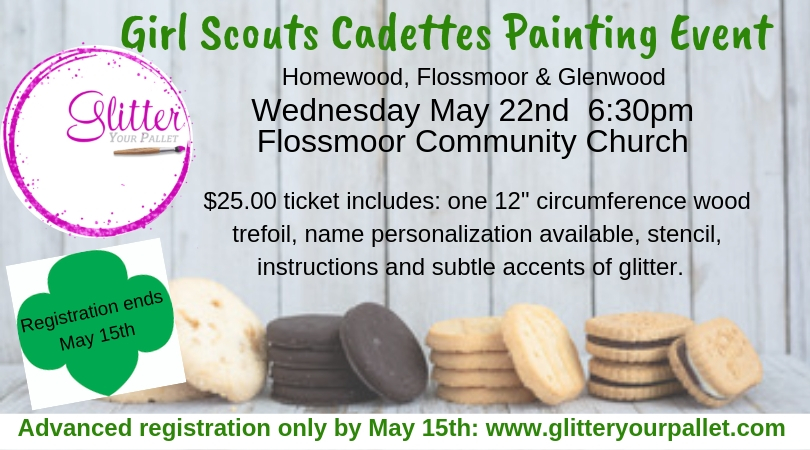 Girl Scout Cadette's Trefoil Painting Event –  Homewood, Flossmoor, & Glenwood Chapters
