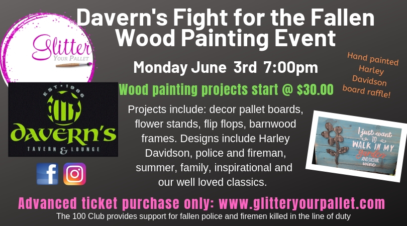 Davern's Fight For The Fallen Wood Painting Event – Davern's Tavern, Justice – PUBLIC