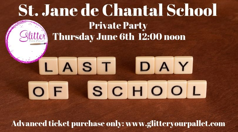 St. Jane de Chantal School -Last Day of School – Private Party