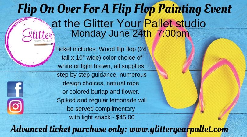 *** SOLD OUT ***Flip On Over For A Flip Flop Event – GYP Studio – Open To The Public