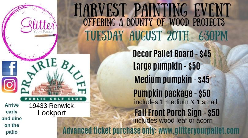 Harvest Painting Event – Prairie Bluff Golf Course – Lockport Park District – Open to the Public