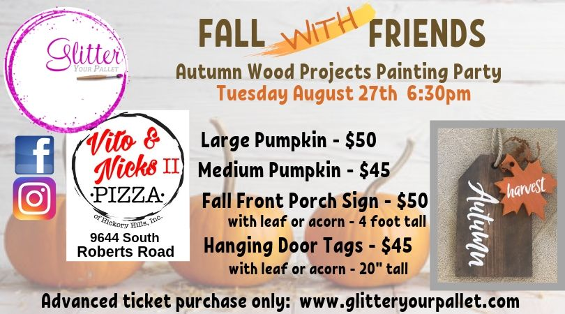 *** SOLD OUT *** Fall with Friends – Vito and Nick's II – Hickory Hills – Open To The Public