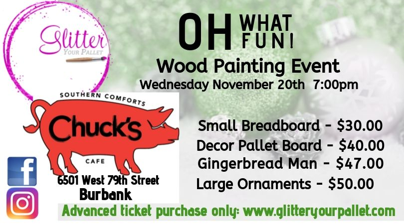 ** SOLD OUT ** Oh What Fun! Christmas Wood Painting, Chuck's – Burbank – Open To The Public