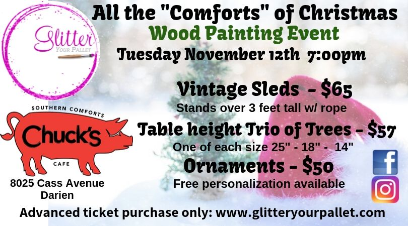 "** SOLD OUT **All The ""Comforts"" of Christmas, Chuck's – Darien, Open To The Public"