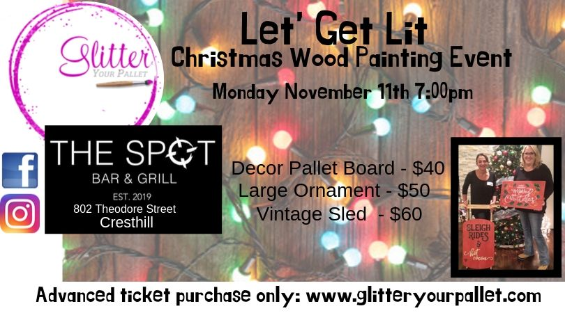 Let's Get Lit Christmas Painting Event – The Spot Bar & Grill,  Cresthill