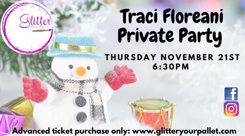 Traci Floreani – Private Party