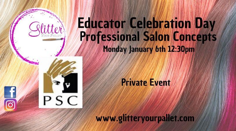Professional Salon Concepts – Educator Celebration Day – Private Event