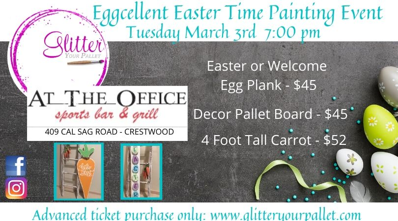 Eggcellent Easter Time Painting – At The Office, Crestwood – Open To The Public