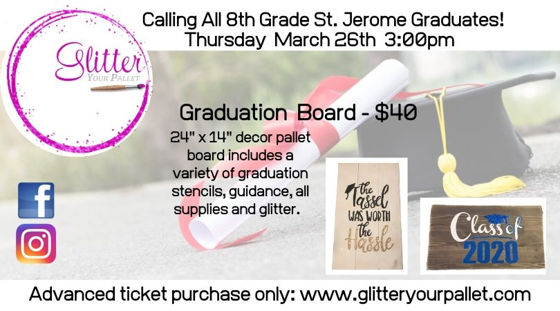 Graduation Pallet Boards – St. Jerome School, Chicago