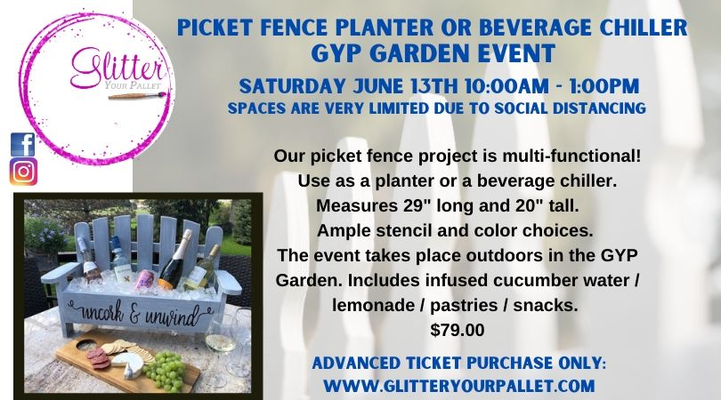 Picket Fence & Beverage Chiller Project Event @ the GYP Garden – SOLD OUT