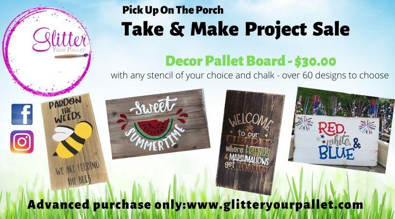 Take & Make – Decor Pallet Board – Porch Pick-Up