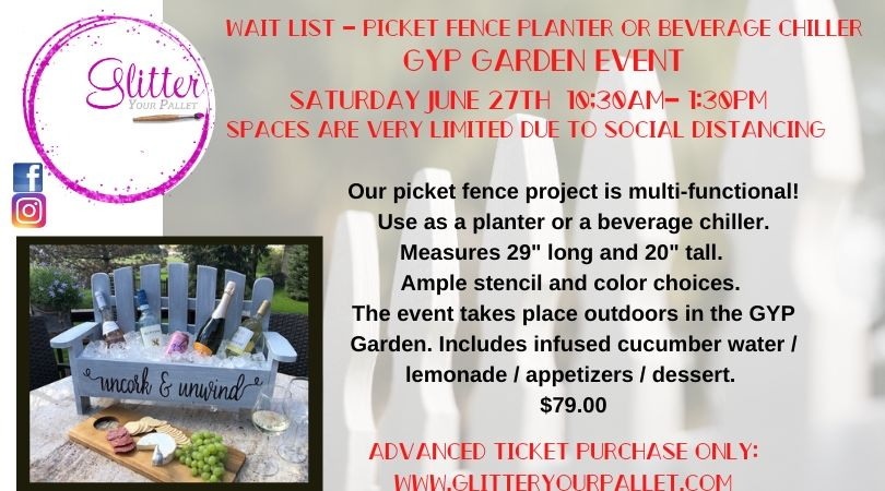 WAIT LIST – 3rd Picket Fence Project Event in the GYP Garden