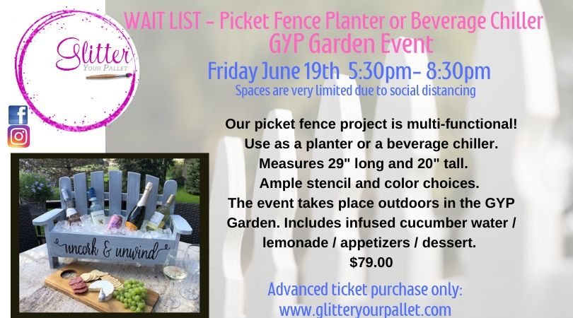 2nd Picket Fence Project Event in the Glitter Your Pallet Garden