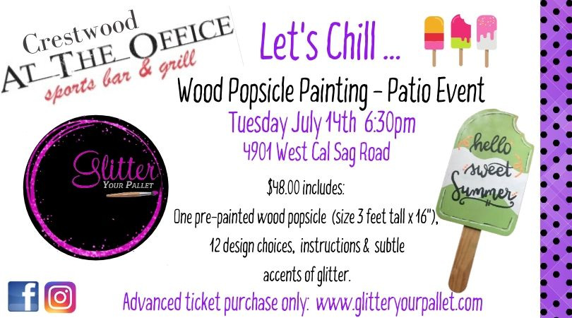 ***SOLD OUT*** Large Wood Popsicle – Patio Event – At The Office, Crestwood – Open To ThePublic