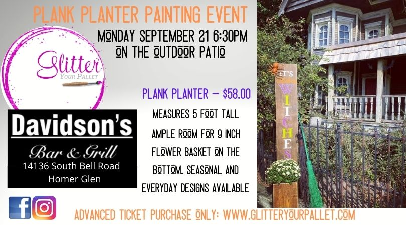 Plank Planter Painting Event – Davidson's Bar & Grill (PATIO) Homer Glen – Open To The Public
