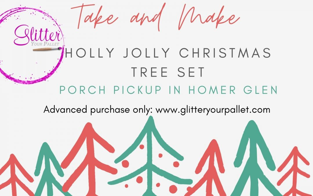 *** SOLD OUT ***  Holly Jolly Christmas Tree Set – Take & Make