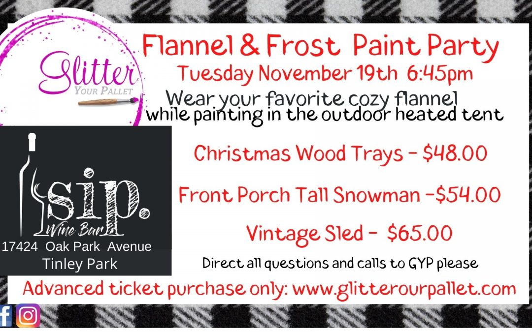 Flannel & Frost Painting Event – Sip. Wine Bar – Outdoor Heated Tent – Public