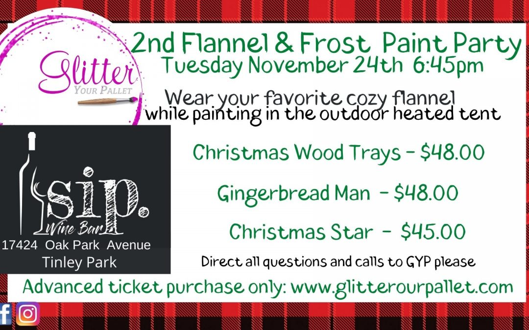 *** SOLD OUT*** 2nd Flannel & Frost Painting Event – SIP. Wine Bar. Outdoor Heated Tent. Tinley Park – Public