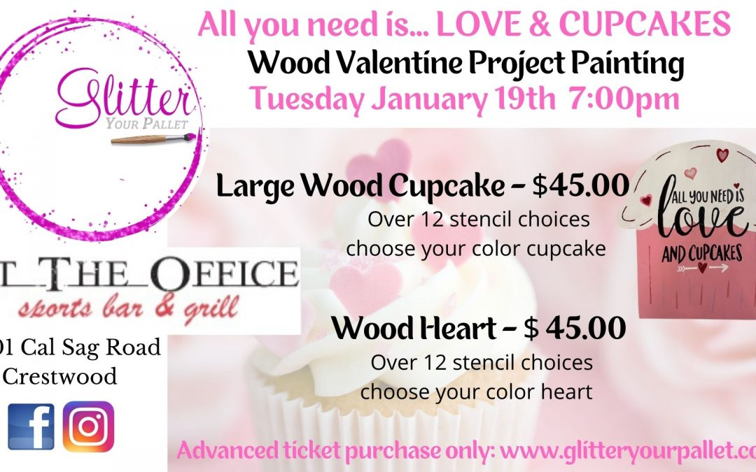 All You Need Is… Love & Cupcakes – At The Office, Crestwood – SOLD OUT