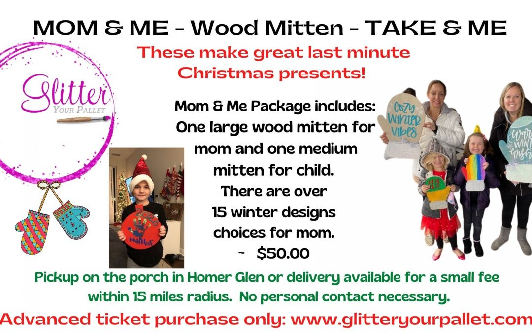 Mom & Me Wood Mitten Package Take & Make – pick up on the porch -Homer Glen