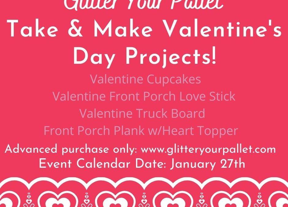 Valentine Take & Make – Pick Up on The Porch in Homer Glen