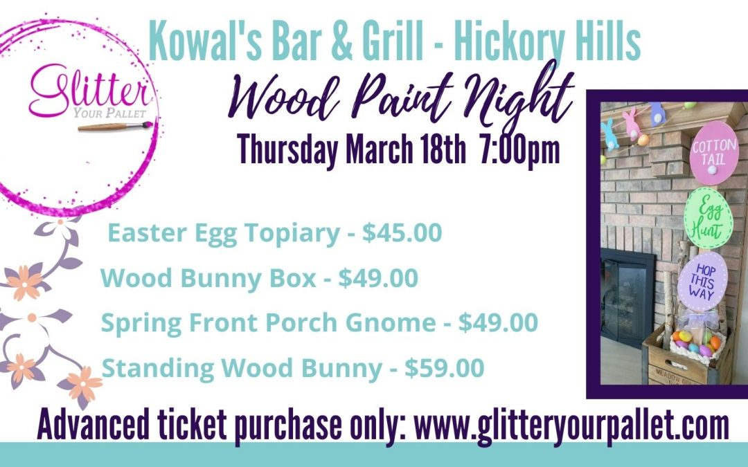 *** SOLD OUT *** Easter & Spring Paint Night –  Kowal's Bar, Hickory Hills – Open to the Public