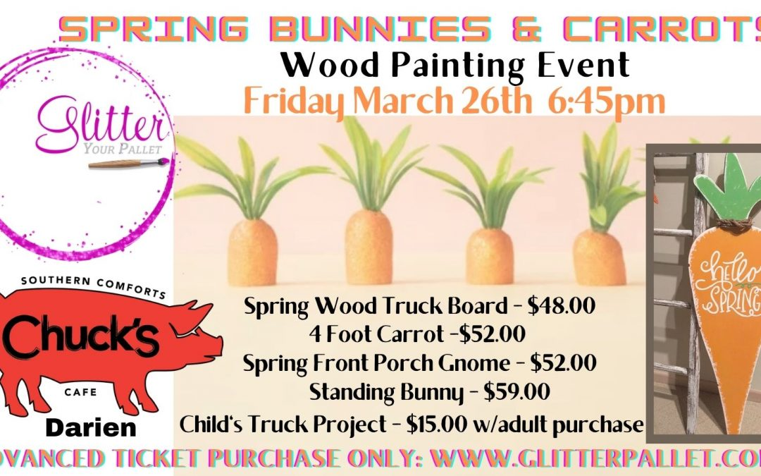 Spring Bunnies & Carrots Painting Event – Chuck's Darien – Open To The Public
