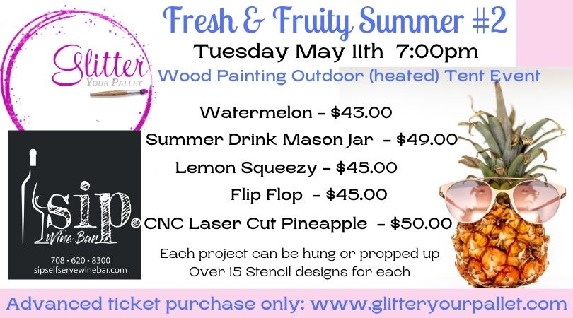*** SOLD OUT***  Fresh & Fruity II – SIP. Wine Bar – Tinley Park – Open To The Public