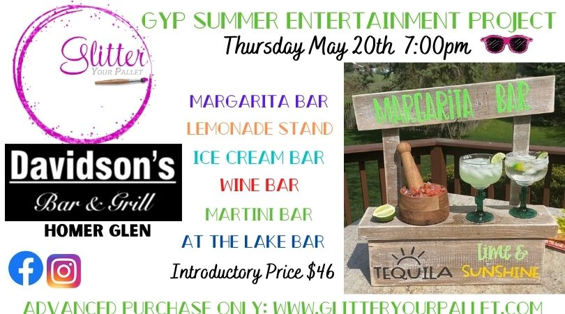 **** SOLD OUT *** Summer Entertaining Project – Davidson's Bar & Grill – Homer Glen – Open To The Public