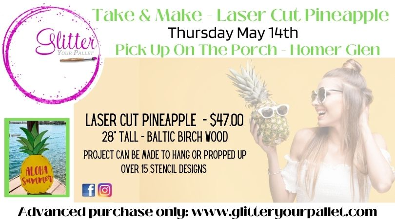 Take & Make Laser Cut Pineapples – Pickup On The Porch – Homer Glen