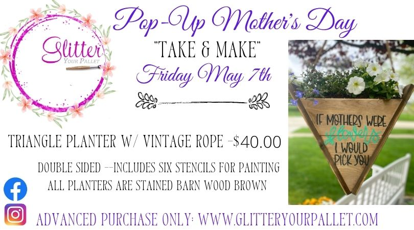 POP-UP  Take & Make Mother's Day Triangle Planter – Pick up on the porch – Homer Glen