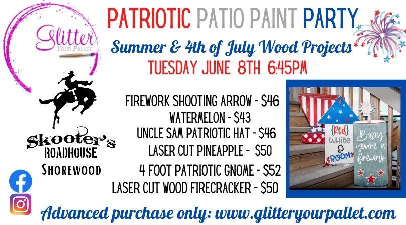 Patriotic Patio Paint Party – Skooters Roadhouse Shorewood – Public