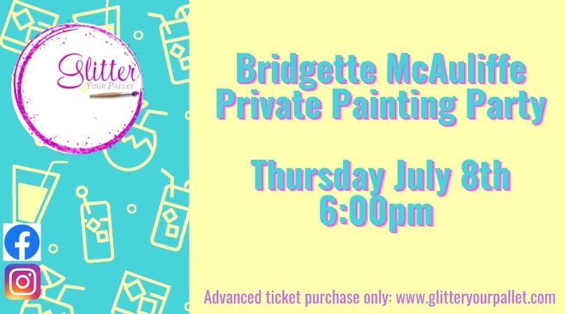 Bridgette McAuliffe – Private Party