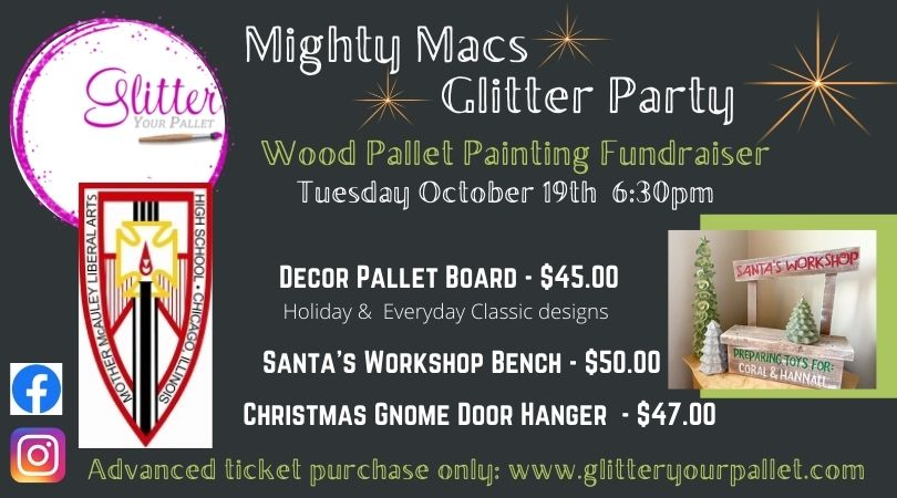 Mighty Macs Glitter Party – Mother McAuley, Chicago
