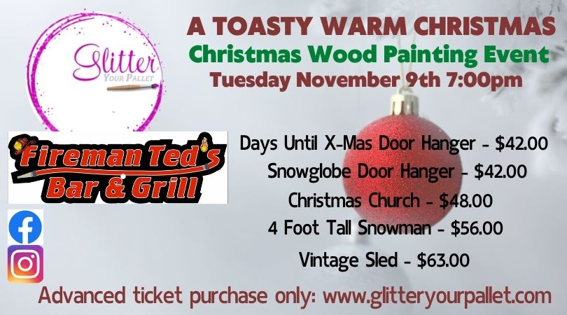 A Toasty Warm Christmas – Fireman Ted's – Open To The Public